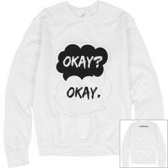 Okay? Okay. Sweater