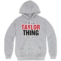 It's a Taylor thing