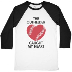 The outfielder caught my heart