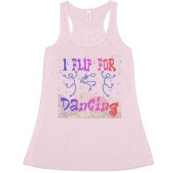 I Flip For Dancing