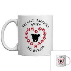 Dog Lovers Slogan Mug