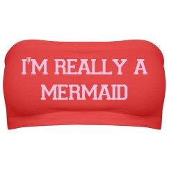 I'm Really A Mermaid