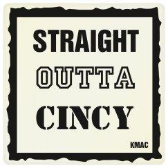 Straight Outta Cincy