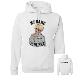 "Women's "" my name is Oliver"" hoodies"