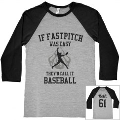 Fastpitch Ain't Easy!
