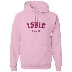 LOVED - Ladies Hoodie - 1 Peter 4:8