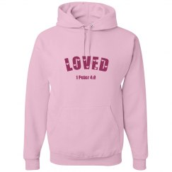 LOVED - Ladies Hoodie - 1 Peter 4:8