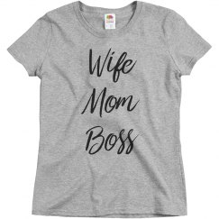 Wife Mom Boss Mother Gift