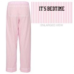 It's Bedtime Pajama Pant