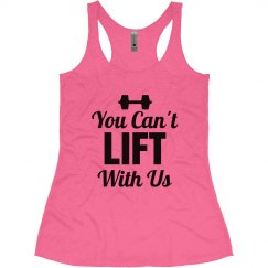 You Can't Lift With Us Workout