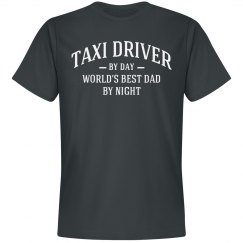 Taxi driver by day world's best dad by night