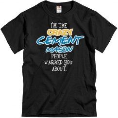 Crazy Cement Mason