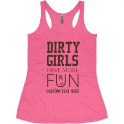 Custom Dirty Girls Neon Mud Run