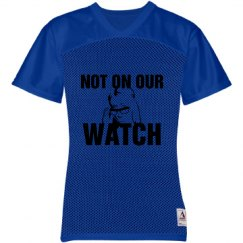 Not on our watch