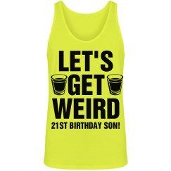 Get Weird 21st Birthday