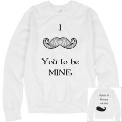 I Mustache You to be Mine
