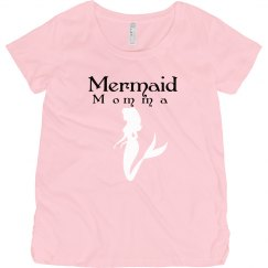 Mermaid momma maternity shirt!