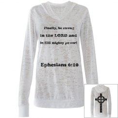 Ephesians 6:10 Hoodie