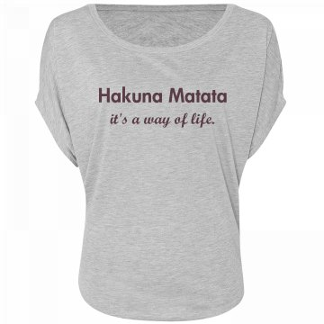 A Hakuna Matata Life