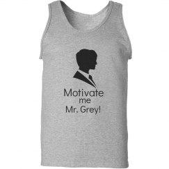 Motivate me Mr. Grey!