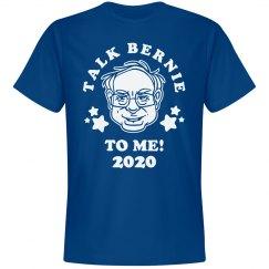 Talk Bernie To Me