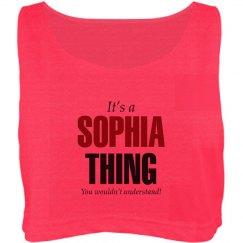 It's a sophia Thing