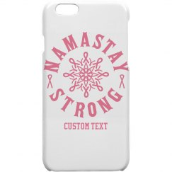 N'amastay Strong Custom iPhone 6 Case
