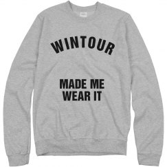 Wintour Made Me Wear It