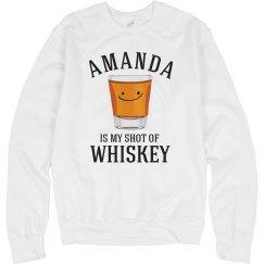 My Shot Of Whiskey 2
