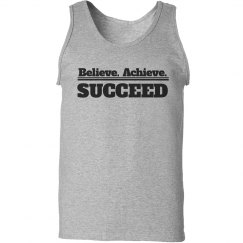 Believe achieve succeed