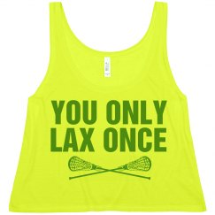 You Only Lax Once