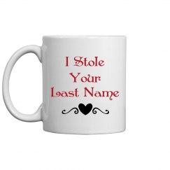 i stole last name mug