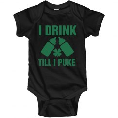 Irish Baby Drink Till I Puke