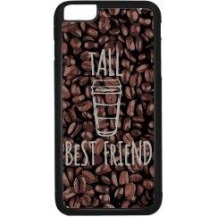 tall bff coffee phone case