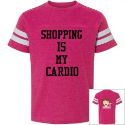 Shopping Is My Cardio- Youth