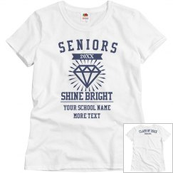 Custom Shine Bright Seniors Tee