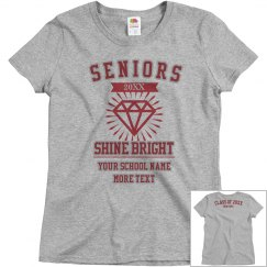 Custom Seniors Shine Bright Tee