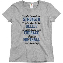 Trade softball for nothing!