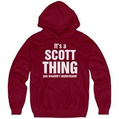 It's a scott thing