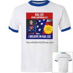 I Believe in Kal - Blue