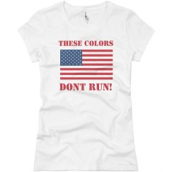 These Colors Don't Run