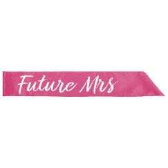 Future Mrs Bachelorette Sash