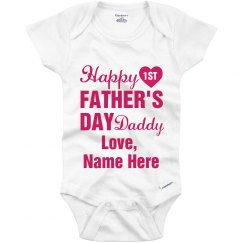 Happy First Father's Day Daddy Girl