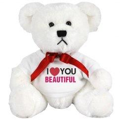 I love you Beautiful!