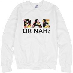 bae or nah sweather