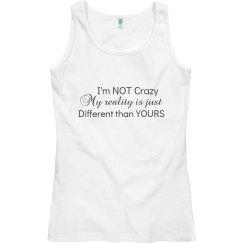 I'm Not Crazy Ladies