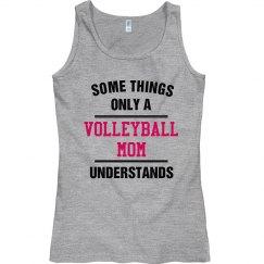Volleyball mom understand