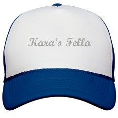 Kara's Fella Trucker Hat
