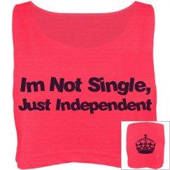 Not Single, Just Indpndt