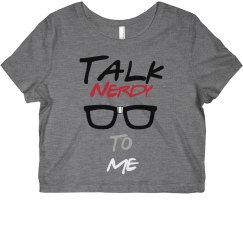 Talk nerdy to me crop top